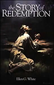 The Story of Redemption  by Ellen White BRAND NEW Paperback