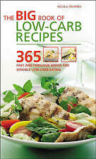 The Big Book of Low-Carb Recipes: 365 Fast and Fabulous Dishes for Every...