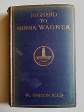 RICHARD TO MINNA WAGNER, W. ASHTON ELLIS, Antique OLD BOOK 1909 vOLUME 2, RARE
