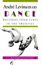 Andre Levinson on Dance: Writings from Paris in the Twenties.-ExLibrary