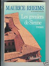 """Maurice RHEIMS : LES GRENIERS DE SIENNE """" Roman """""""