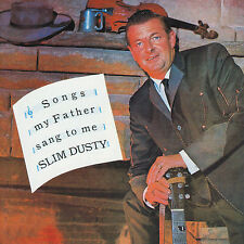 SLIM DUSTY - SONGS MY FATHER SANG TO ME CD ~ AUSTRALIAN VINTAGE COUNTRY *NEW*