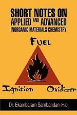 Short Notes on Applied and Advanced Inorganic Materials Chemistry by...
