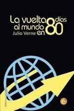 Colección Biblioteca Julio Verne: La Vuelta Al Mundo en 80 Días by Julio...