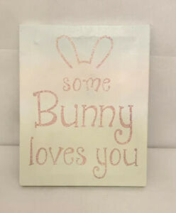"""Some Bunny Loves You Easter Wall Decor 8"""" X 10"""" Pastel Glitter Girls Room Gift"""