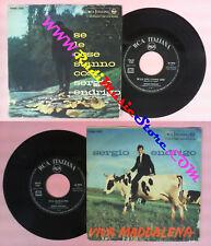 LP 45 7'' SERGIO ENDRIGO Se le cose stanno cosi' Viva maddalena no cd mc vhs *