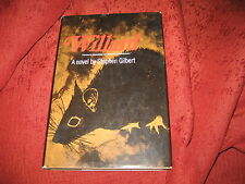 STEPHEN GILBERT -- WILLARD (HARDCOVER) BOOK CLUB EDITION