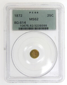 1872 25C QUARTER DOLLAR CALIFORNIA GOLD COIN PCGS MS62