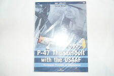 WW2 USAAF P-47 Thunderbolt Kagero Reference Book