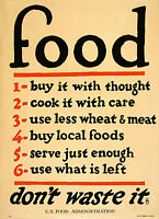 WWI War Poster Food - don't Waste It 1917 US Food Administration World War 1