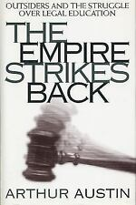 The Empire Strikes Back: Outsiders and the Struggle over Legal Education (Criti