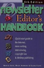 The Newsletter Editor s Handbook 5th Edition A Quick-Start Guide to