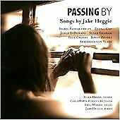 Passing By: Songs By Jake Heggie, , Audio CD, New, FREE & FAST Delivery
