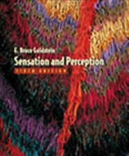 Sensation And Perception by E Bruce Goldstein