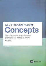 Key Financial Market Concepts: The 100 terms every finance professional needs to