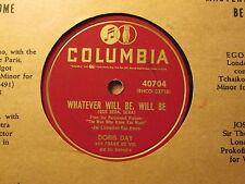 DORIS DAY - Whatever Will Be, Will Be (Que Sera, Sera)    COLUMBIA 40704 - 78rpm