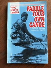 Paddle Your Own Canoe SIGNED by Lesley Lababidi 1997 PB Book 1st Edition