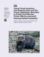 Using Forest Inventory and Analysis Data and the Forest Vegetation Simulator...