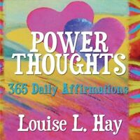 Power Thoughts 365 Daily Affirmations by Louise Hay 9781401905545 | Brand New