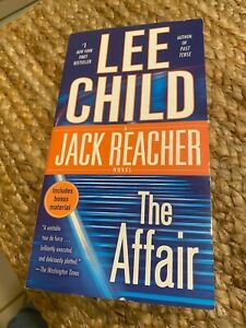 """The Affair"" by Lee Child (2011, A Jack Reacher Novel"