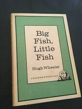 """BIG FISH, LITTLE FISH"" *Hugh Wheeler- HB/DJ 1961 FIRST PRINTING!"