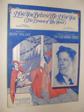 I Love You Believe Me Dream of My Heart Rudy Vallee 1929 from Vagabond Lover