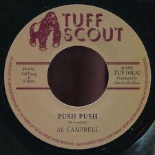 "Al Campbell-PUSH PUSH neuf!!! TUFF SCOUT 108 7"""