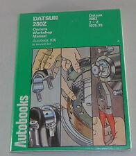 Manual de Reparación/Manual Reparacion Datsun 280Z/280Z 2+ 2 Año Fab. 1975-1978