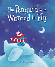 The Penguin Who Wanted to Fly, Vase, Catherine   Paperback Book   Good   9780439
