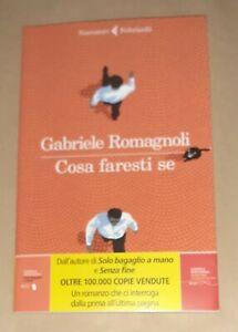 Cosa faresti se di Gabriele Romagnoli - Feltrinelli, 2021