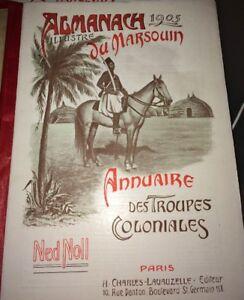 ARMÉE COLONIALE.ALMANACH DU MARSOUIN 1905, DOUZIÈME ANNÉE. CARTES ET ILLUSTR.