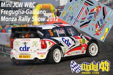 DECAL  1/43 - MINI WRC - FREGUGLIA   - Rally Monza   2012