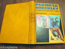 MONDADORI Pianeta Sheckley tre 3 Romanzi di spazio e tempo Robert Sheckley 1976