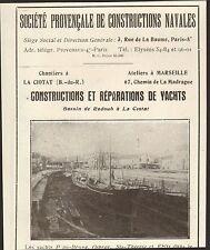 13 LA CIOTAT STE PROVENCALE DE CONSTRUCTIONS NAVALES PUBLICITE 1933