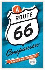 A Route 66 Companion (2012, Paperback)