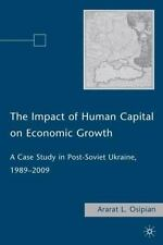 The Impact of Human Capital on Economic Growth: A Case Study in Post-Soviet Ukra
