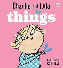 Nuevo-Charlie and Lola (libro de placa) las cosas Lauren niño 9781846167843
