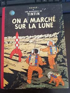 TINTIN - ON A MARCHE SUR LA LUNE EO B11 BELGE