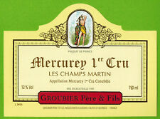 """Etiquette Vin de Bourgogne-Mercurey 1er Cru""""Les champs martin-Groubier-Réf.n°442"""