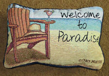 Welcome to Paradise ~ Adirondack Chair Tapestry Word Pillow