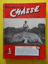 Les Cahiers de Chasse n° 4 1950 Afrique du Nord teckel chevreuil lièvre armes