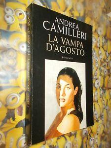 ANDREA CAMILLERI LA VAMPA D'AGOSTO MONDOLIBRI (SELLERIO) 2006 ROMANZO OTTIMALE