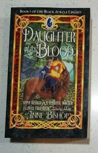 Daughter of the Blood by Anne Bishop  Black Jewels Trilogy Book #1 Pb 2001