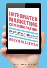 Integrated Marketing Communication: Creative Strategy from Idea to