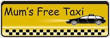 Mums Taxi Dads Free Taxi Cab Sticker Decal Graphic Vinyl Label