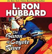 Western Short Stories Collection: The Baron of Coyote River by L. Ron Hubbard