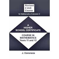 New Courses Maths Year 11, 12 Texts: Revised 4 Unit Course