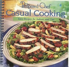 THE PAMPERED CHEF CASUAL COOKING EASY RECIPES FOR INDOORS AND OUT GREAT COOKBOOK