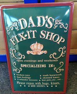 DAD'S FIX-IT SHOP :EMBOSSED(3D) METAL ADVERTISING SIGN 30x20cm SHED/GARAGE
