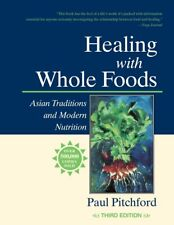 Healing with Whole Foods by Paul Pitchford Brand New Paperback Book WT8999